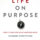 WWB Passioneer Library: Q&A With Author of: Life On Purpose–How Living For What Matters Most Changes Everything